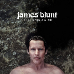 James Blunt - Once upon a...